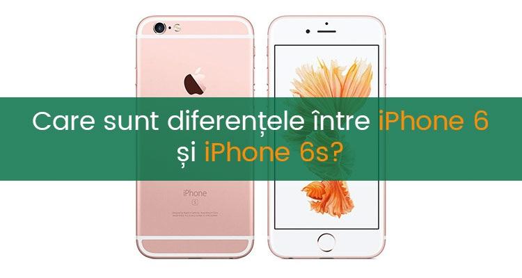 Diferentele dintre iPhone 6 si iPhone SE